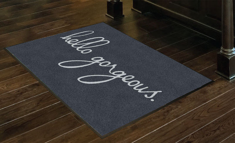 Hello gorgeous mat 3 x 4 Rubber Backed Carpeted HD - The Personalized Doormats Company