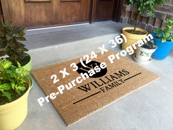 24 x 36 Mat Pre-Purchase Program Pre-Purchase - The Personalized Doormats Company