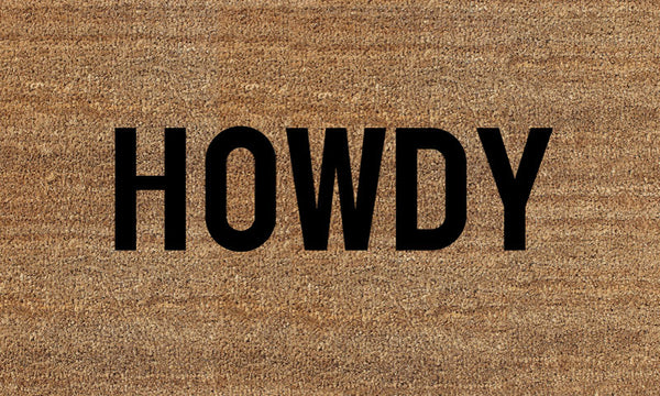 HOWDY (FILAMENT HOSPITALITY) 18 X 30 Flocked Classic Coir (PDC) - The Personalized Doormats Company