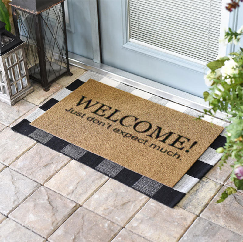 Welcome Don't Expect Much Coir Doormat