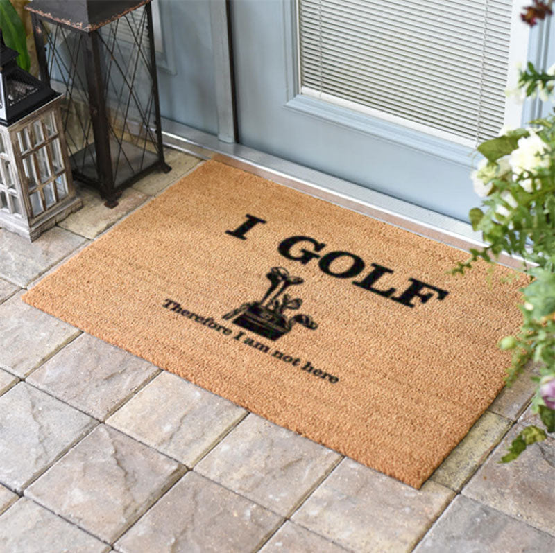 I Golf Therefore I Am Not Here Coir Doormat Funny Mat Classic and Duracoir - The Personalized Doormats Company