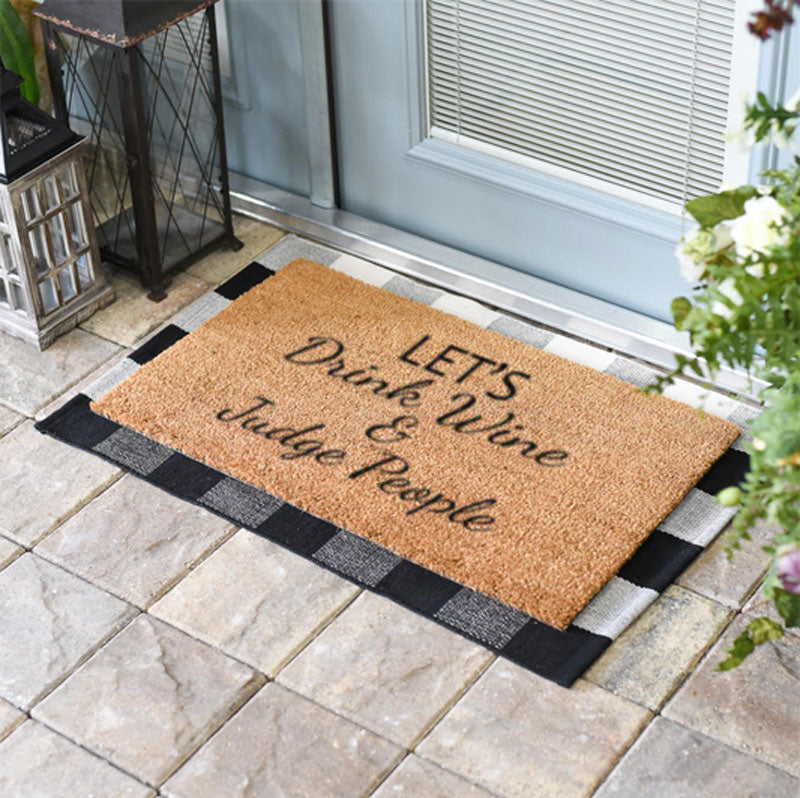 Let's Drink Wine, Rum, Tequila or Vodka and Judge People Coir Doormat-Funny Mat Classic and Duracoir-The Personalized Doormats Company