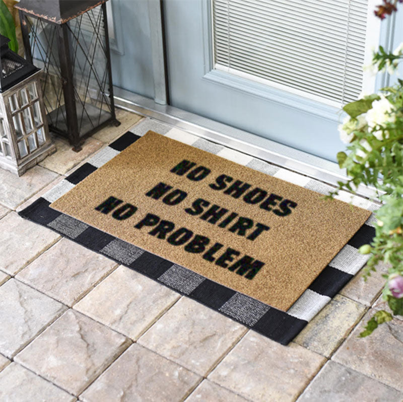 NO SHOES NO SHIRT NO PROBLEM Funny Doormat