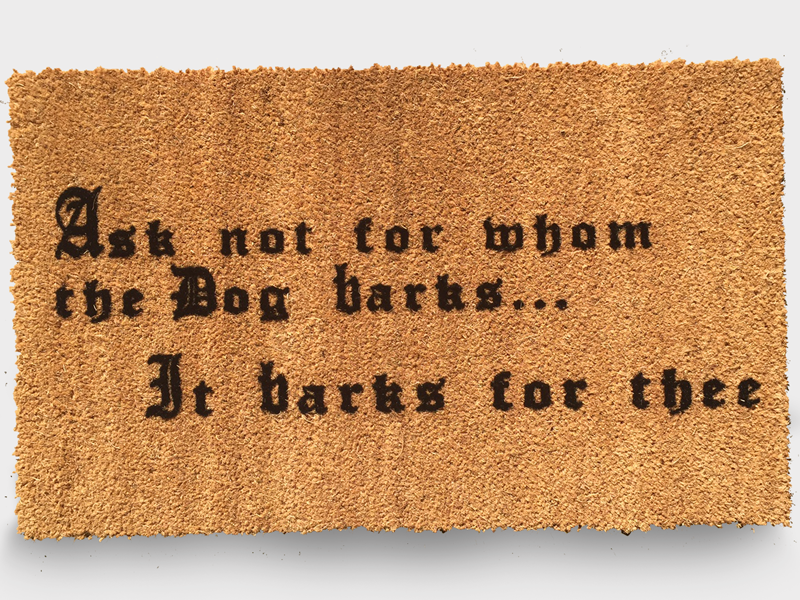 18 x 30 classic coir doormat ask not for whom the dog barks