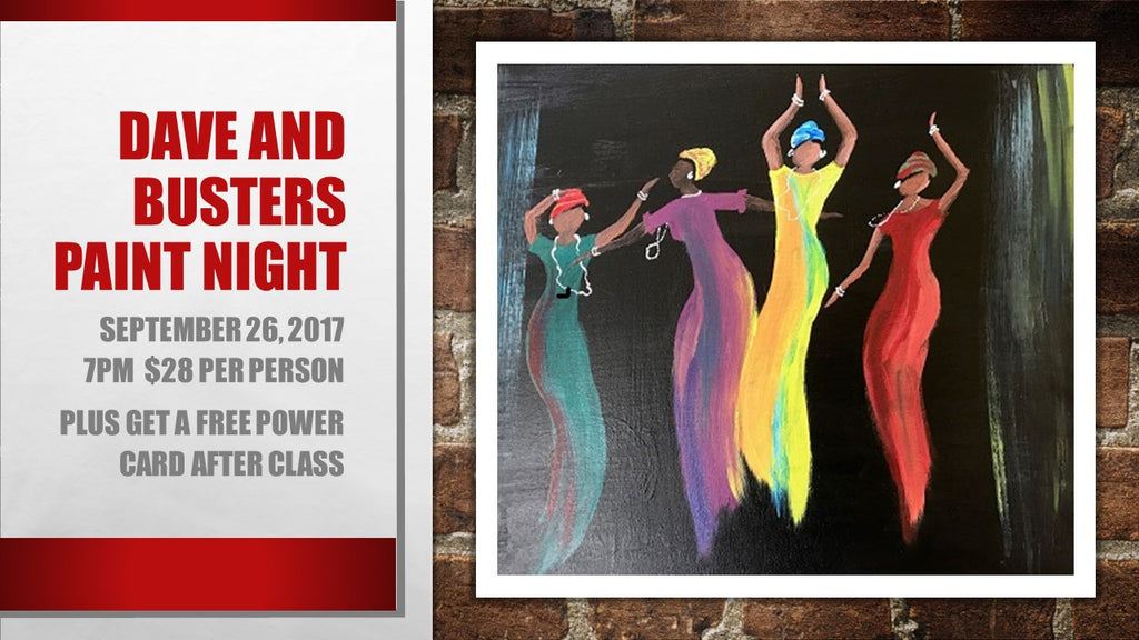 "September 26, 2017  Tues. 7-9 pm, ""Dancing Ladies"" Dave and Busters Public Wine & Paint Class in St. Louis / Maryland Heights"