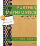 Further Mathematics Units 3&4 Summary Notes - SECOND EDITION with TI-nspire instructions