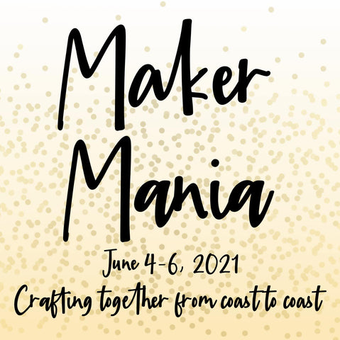 EXCLUSIVE Maker Mania 3 Kit for On-Line Event