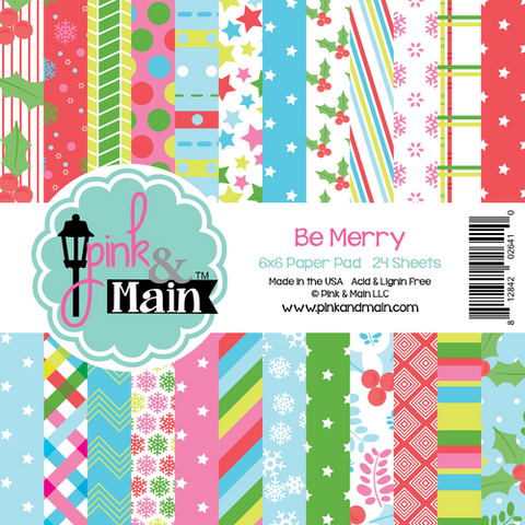 Pink & Main Be Merry 6x6 Paper Pad