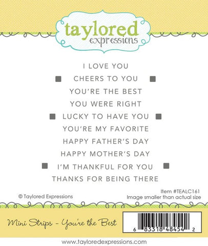 Taylored Expressions Mini Strips You're The Best Stamp