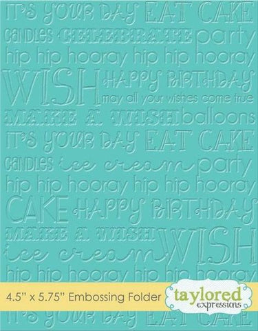 Taylored Expressions Graphic Impressions Birthday Embossing Folder