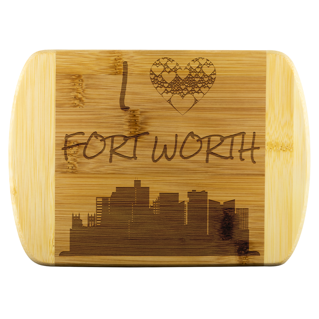 Engraved Housewarming Gift I Love Fort Worth Texas TX Organic Bamboo Wood Cutting Board Gift