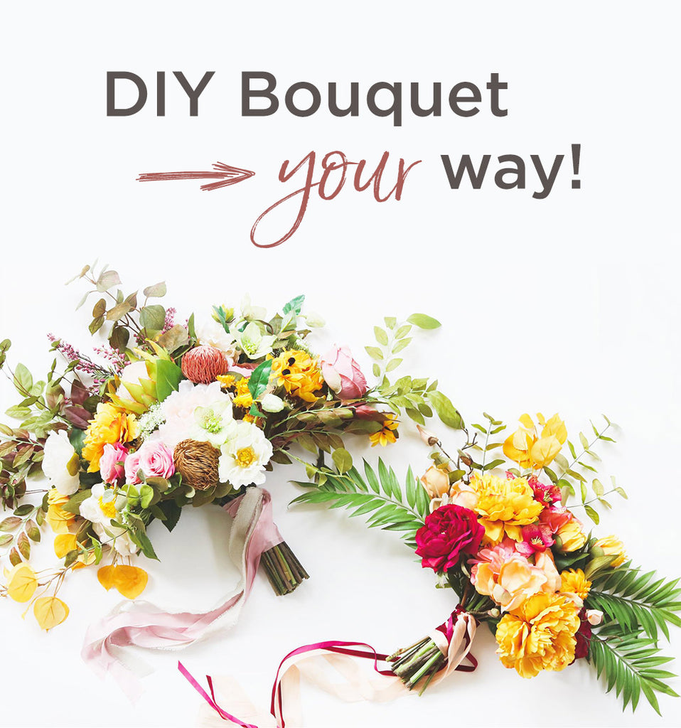 DIY Bouquet Your Way!