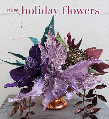 New Holiday Flowers & Accessories