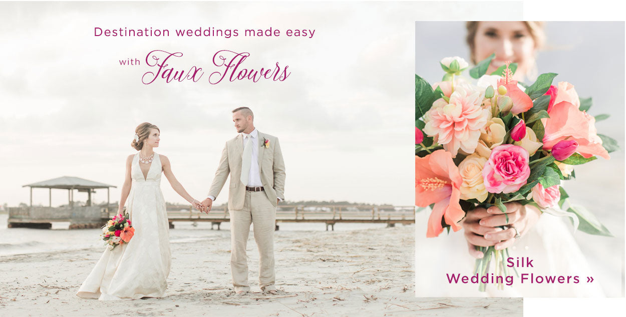Faux flowers make destination weddings easy