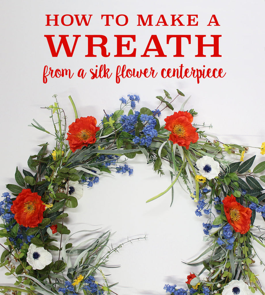 How To Make A Wreath From A Silk Flower Centerpiece Afloral
