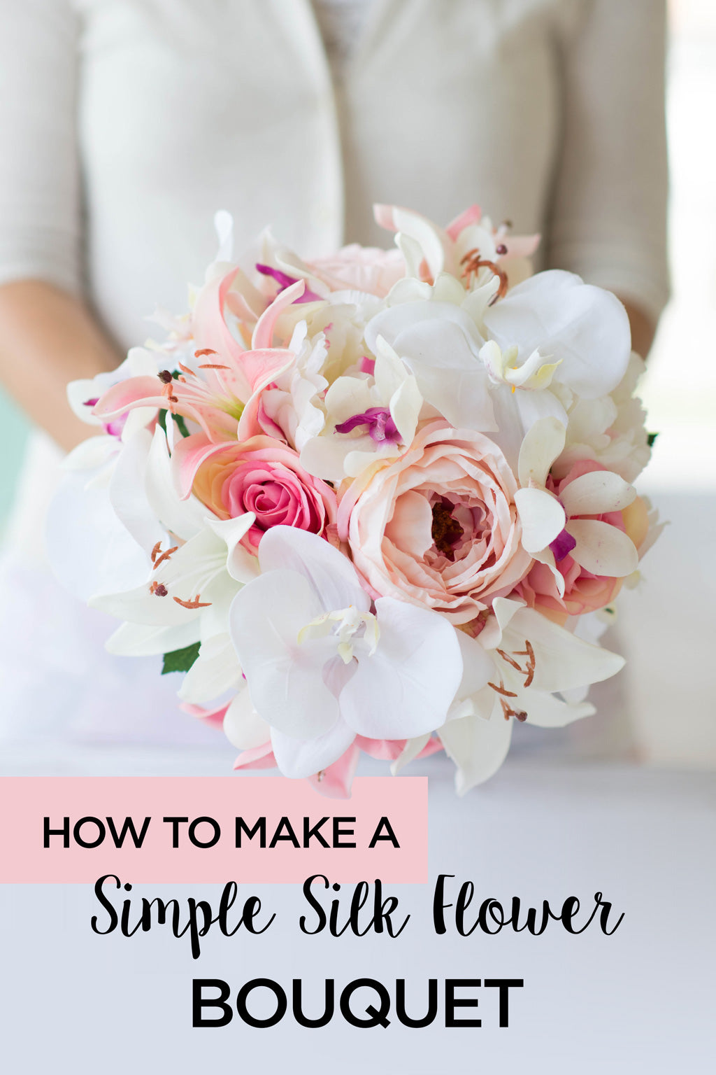 How To Make A Simple Silk Flower Bouquet
