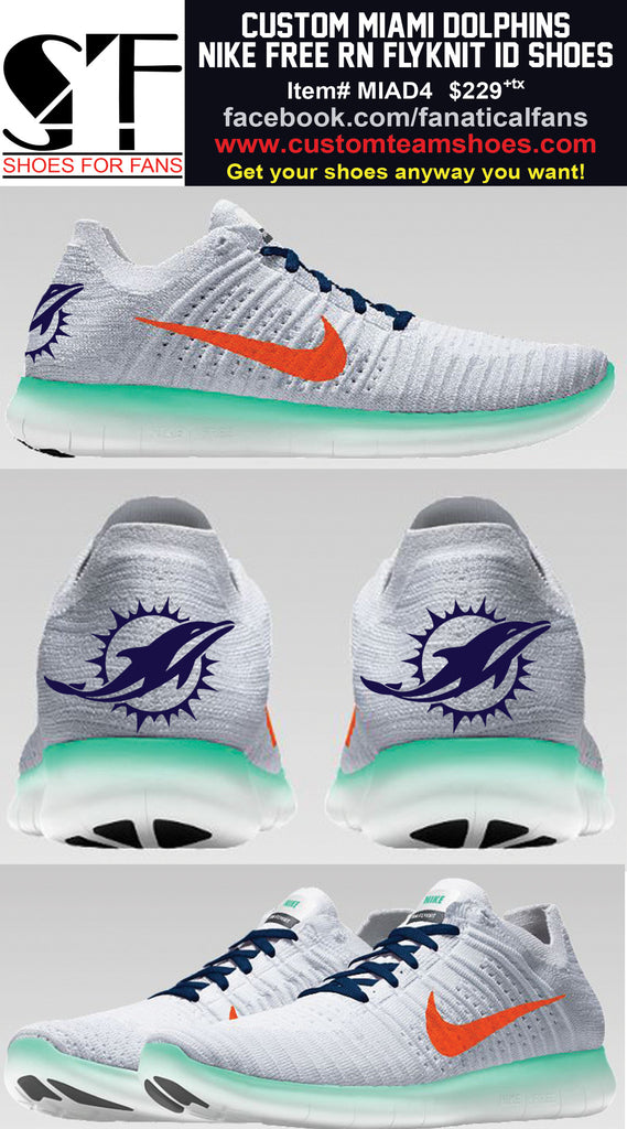 timberland burberry - MIAMI DOLPHINS NIKE FREE RN FLYKNIT ID CUSTOMIZATION AND ...