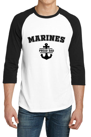 Marine Proud Dad- 3/4-Sleeve Raglan Fitted Baseball Tees for Men - XS ~ 4XL