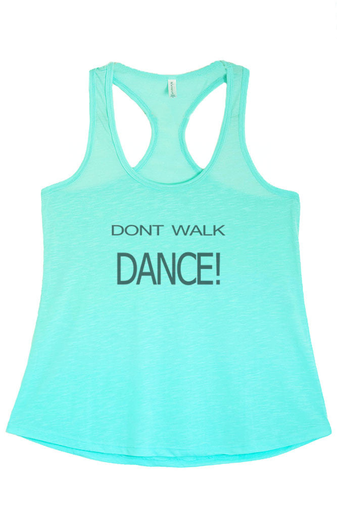 Women's Regular Don't Walk Dance Printed Graphic Polyester Tank Top