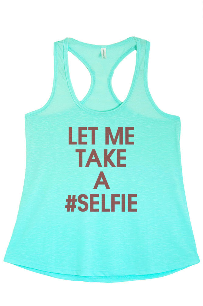 Women's Regular Let Me Take a Selfie Hashtag Printed Graphic Polyester Tank Top