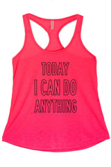 Women's Regular Today I Can Do Anything Printed Graphic Polyester Tank Top