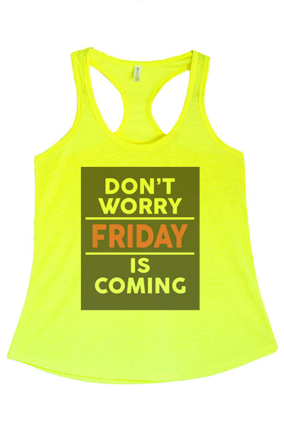 Women's Regular Don't Worry Friday is Coming Printed Graphic Polyester Tank Top