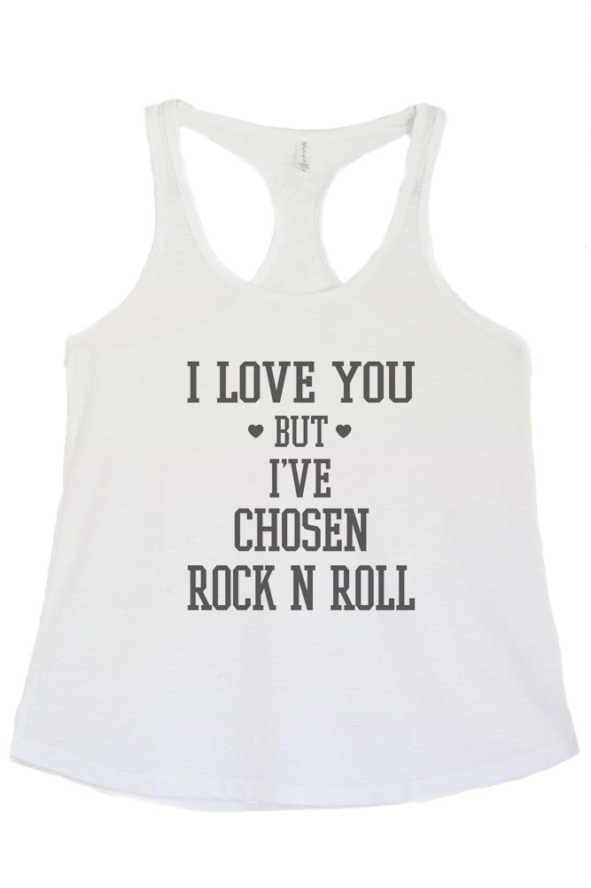 Women's Regular  I Love You but I Have Chosen Rock N and Roll  Printed Graphic Polyester Tank Top