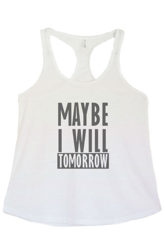Women's PLUS Maybe I Will Tomorrow Printed Graphic Polyester Tank Top