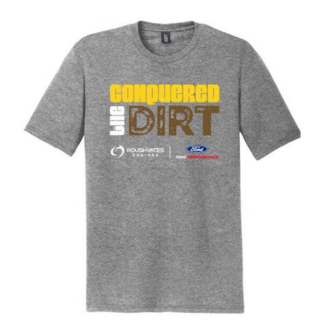 CONQUERED the DIRT T-SHIRT