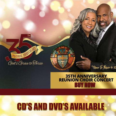 35th Pastoral Anniversary Reunion Concert