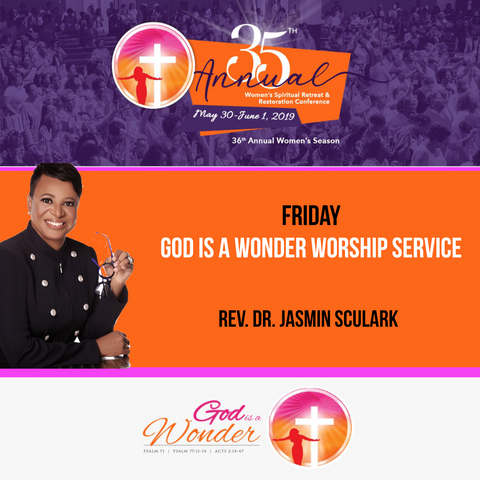 2019 God is a Wonder Friday Evening Worship Service