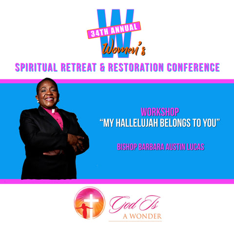 My Hallelujah Belongs to You - Bishop Barbara Austin Lucas