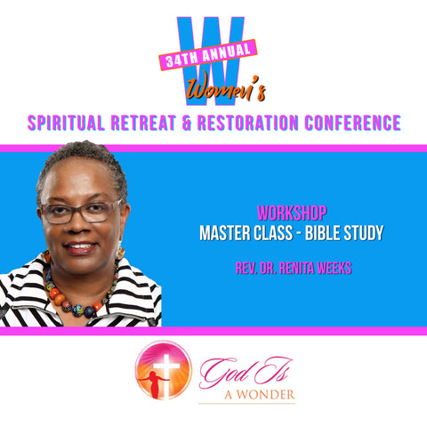 Master Class Bible Study - Rev. Dr. Weems