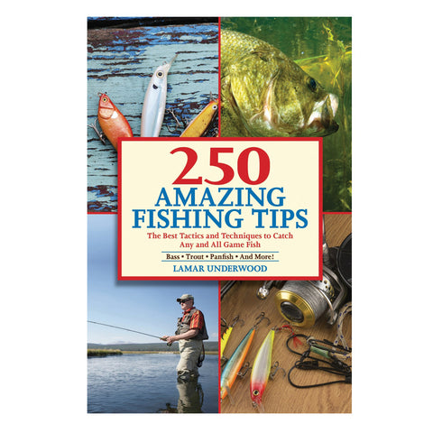 250 Amazing Fishing Tips - Mad City Outdoor Gear