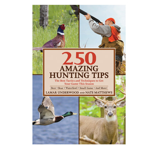 250 Amazing Hunting Tips - Mad City Outdoor Gear