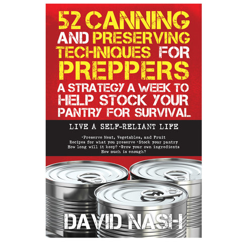 52 Canning and Preserving Techniques for Preppers - Mad City Outdoor Gear