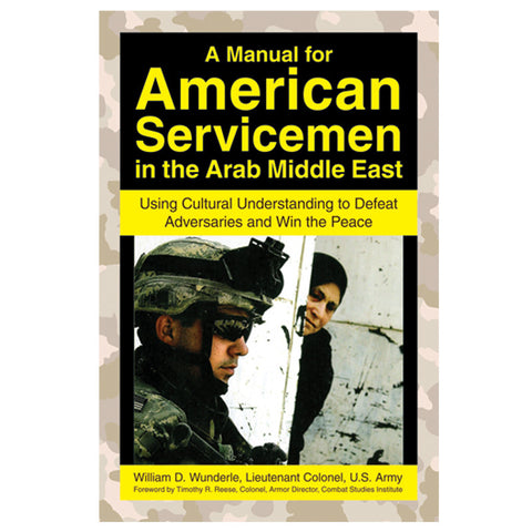 A Manual for American Servicemen in the Arab Middle East - Mad City Outdoor Gear
