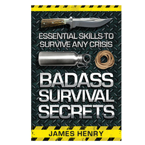 Badass Survival Secrets - Mad City Outdoor Gear