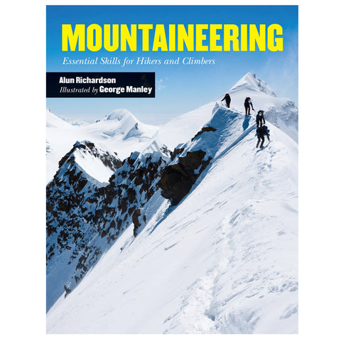 Mountaineering; Essentials For Hikers & Climbers