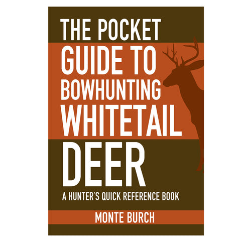 Pocket Guide to Bowhunting Whitetail Deer