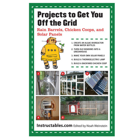 Projects To Get You Off The Grid