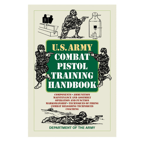 US Army Combat Pistol Training Handbook