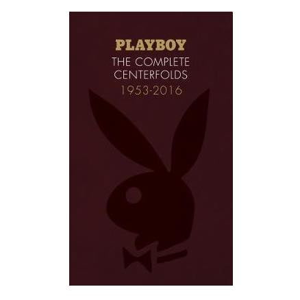 Playboy: The Complete Centerfolds, 1953-2016