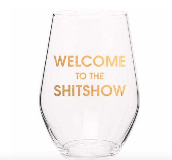 WELCOME TO THE SHITSHOW | GOLD FOIL STEMLESS WINE GLASS