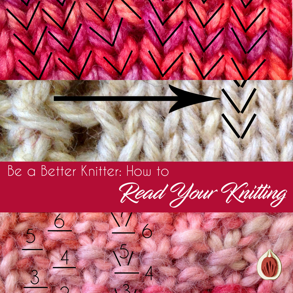 Be a Better Knitter: How to Read Your Knitting