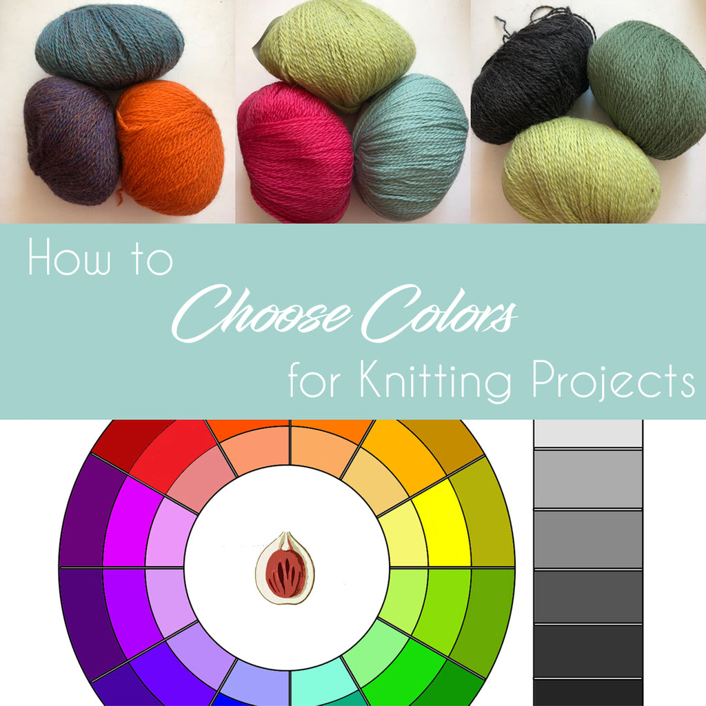 How to: Choose Colors for Knitting Projects