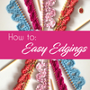 How to: Easy Edgings