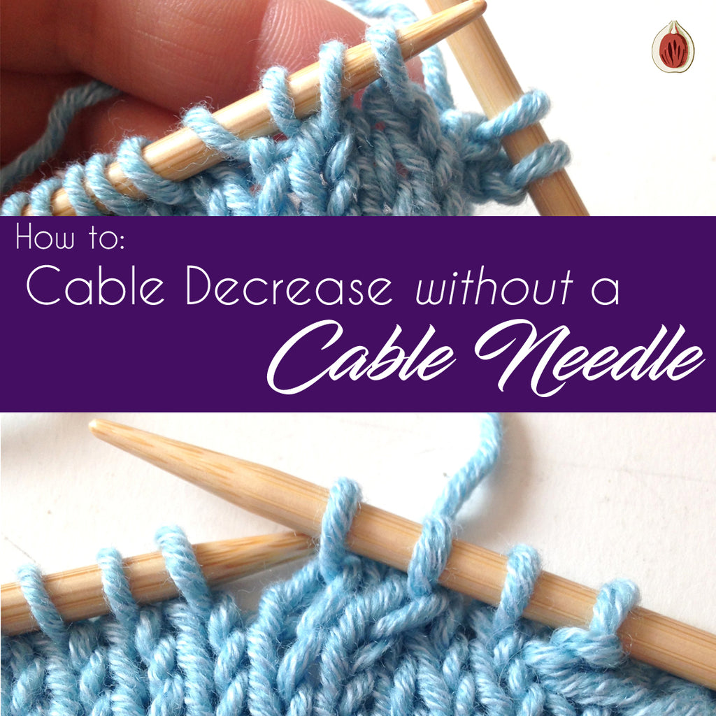 How to: Cable Decrease without a Cable Needle