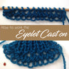 How to: the Eyelet Cast On
