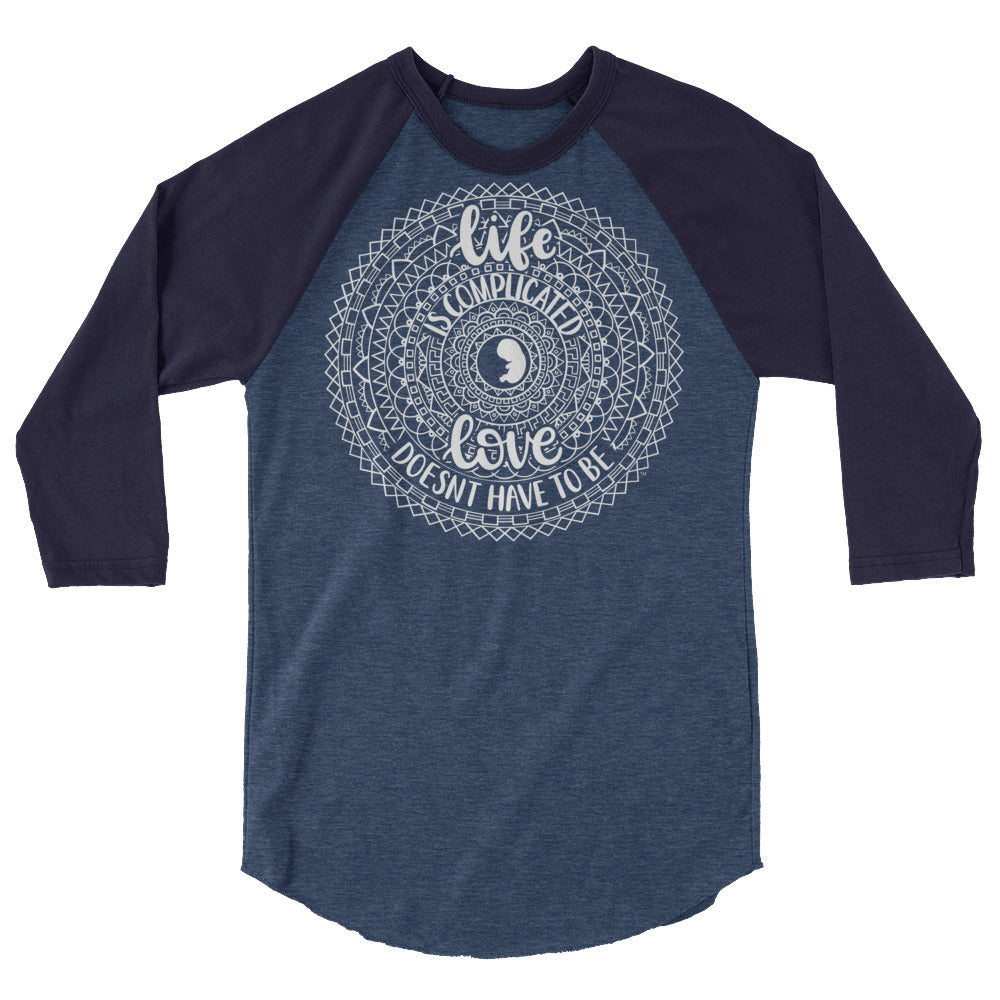 Life Is Complicated Raglan Tee - LifeCulture Apparel pro life shirts